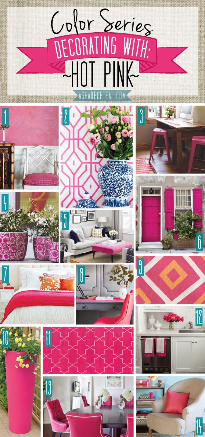 Color Series; Decorating with Hot Pink