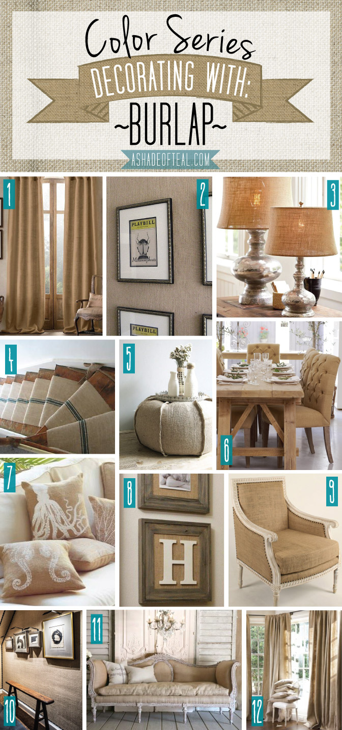 Color Series Decorating With Burlap