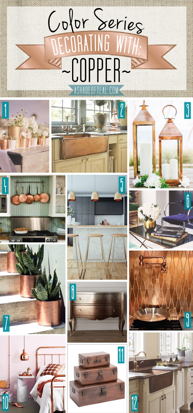 Color Series Decorating With Copper
