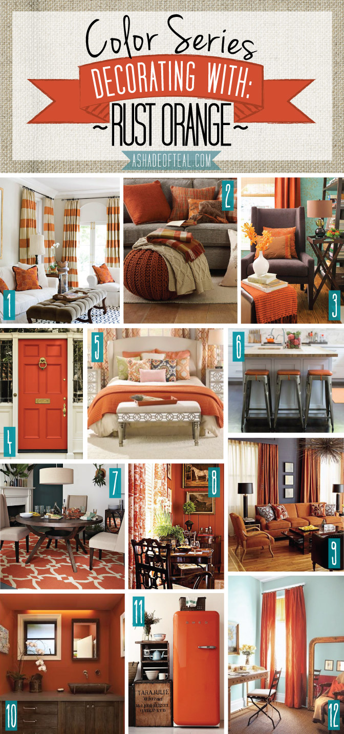 Color Series Decorating With Rust Orange A Shade Of Teal