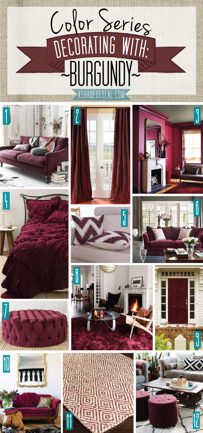 Color Series Decorating With Burgundy