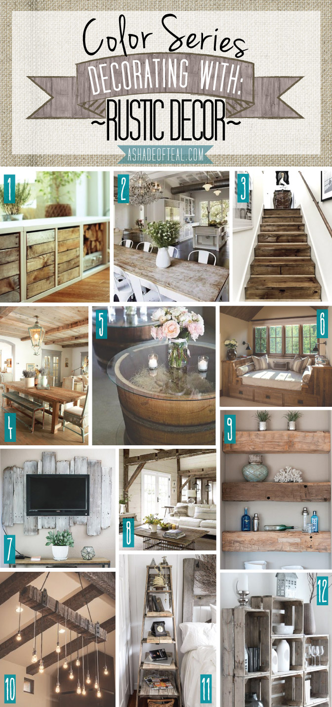 Color series decorating with rustic decor for Teal decorations for the home